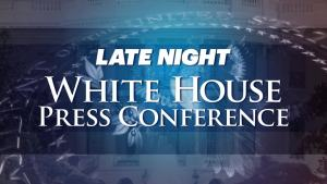 'Late Night': White House Press Conference With Trump