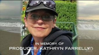 In Memory of Producer Kathryn Farrelly