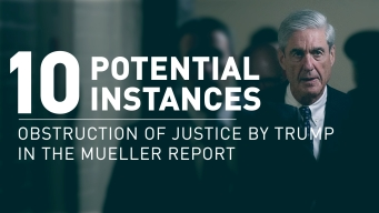 Mueller Report: 10 Instances of Possible Obstruction of Justice by Trump