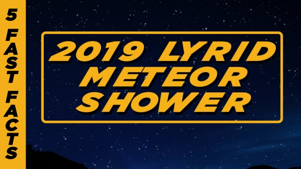 [NATL] 5 Fast Facts: The 2019 Lyrid Meteor Shower
