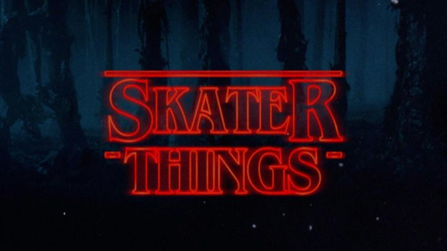 'Skater Things': Welcome to the Upside Down