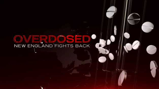 Overdosed: New England Fights Back
